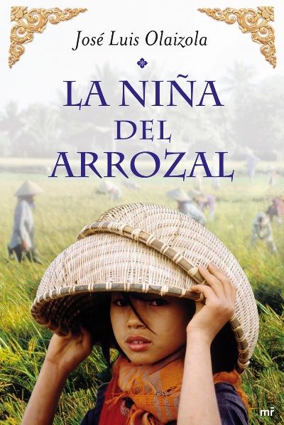La niña del Arrozal, la novela de José Luís Olaizola.
